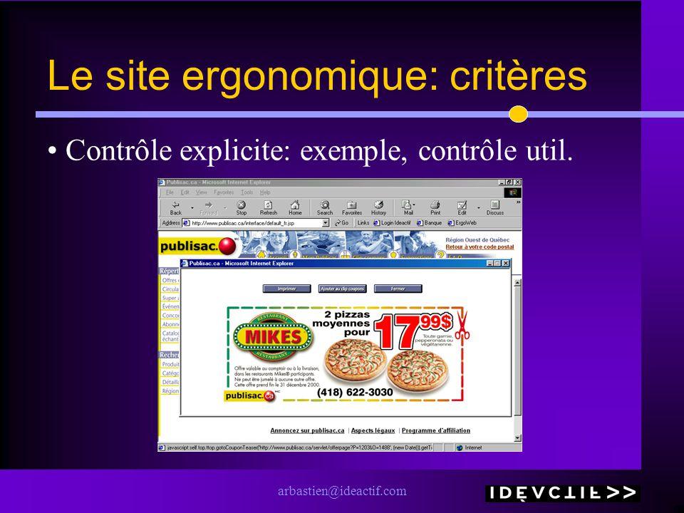 arbastien@ideactif.com Le site ergonomique: critères Contrôle explicite: exemple, contrôle util.