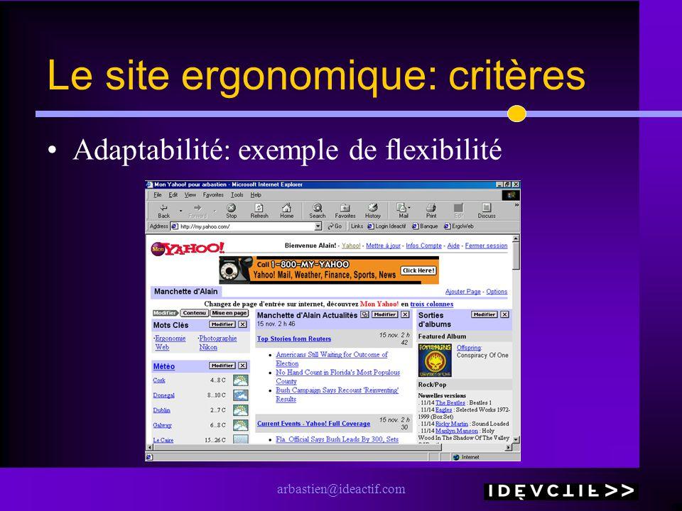 arbastien@ideactif.com Le site ergonomique: critères Adaptabilité: exemple de flexibilité