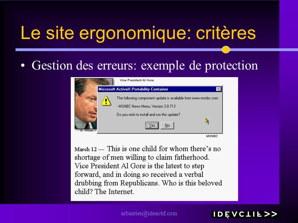 arbastien@ideactif.com Le site ergonomique: critères Gestion des erreurs: exemple de protection