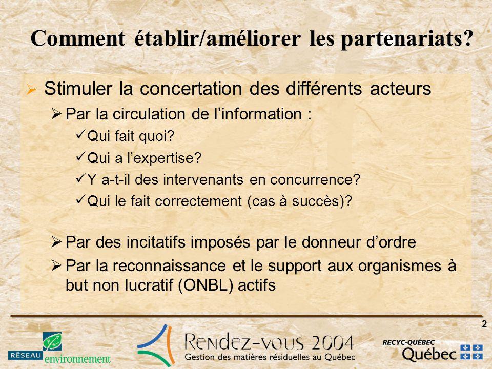 2 Comment établir/améliorer les partenariats.