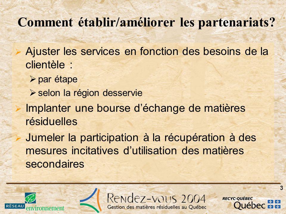 3 Comment établir/améliorer les partenariats.