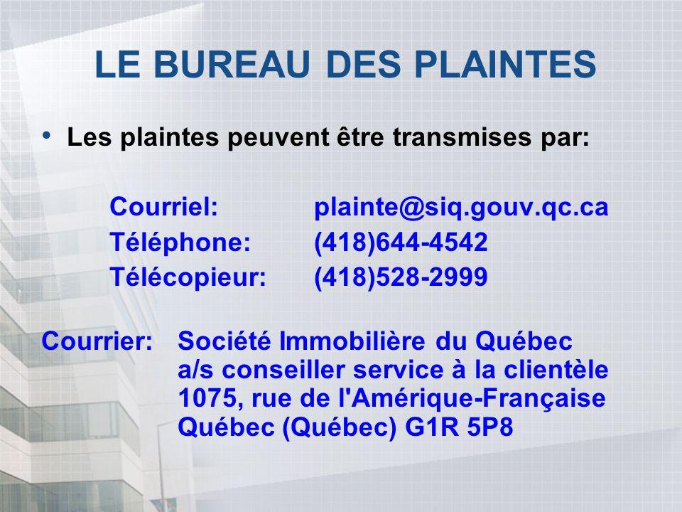 LE BUREAU DES PLAINTES Les plaintes peuvent être transmises par: Courriel:plainte@siq.gouv.qc.ca Téléphone:(418)644-4542 Télécopieur:(418)528-2999 Cou