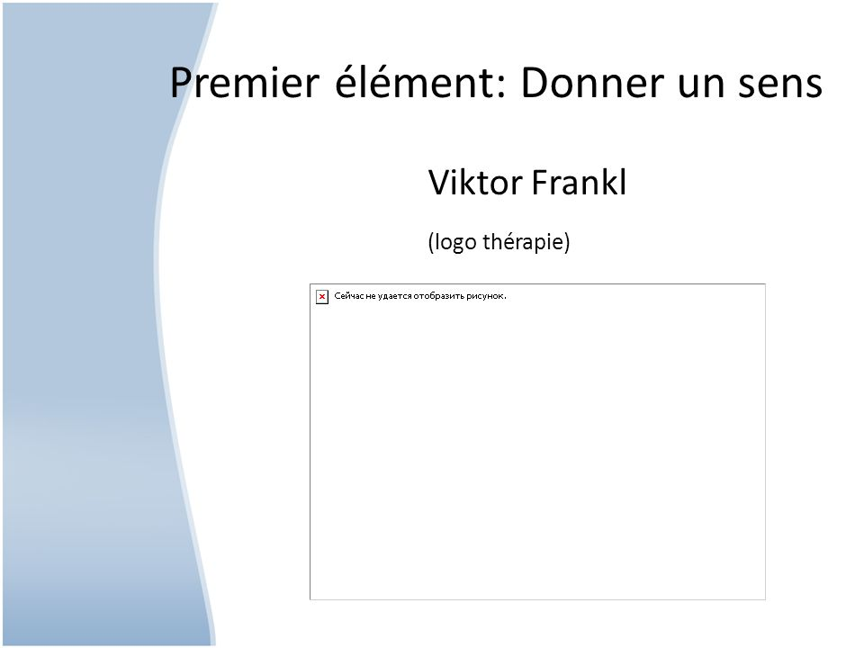 Premier élément: Donner un sens Viktor Frankl (logo thérapie)