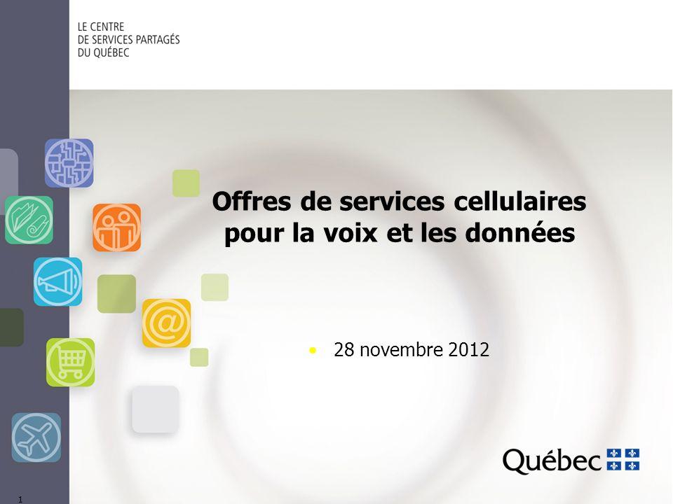 Offres de services cellulaires pour la voix et les données 28 novembre 2012 1