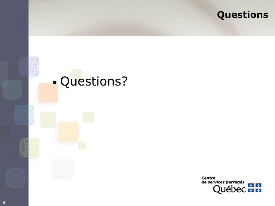 Questions Questions? 8