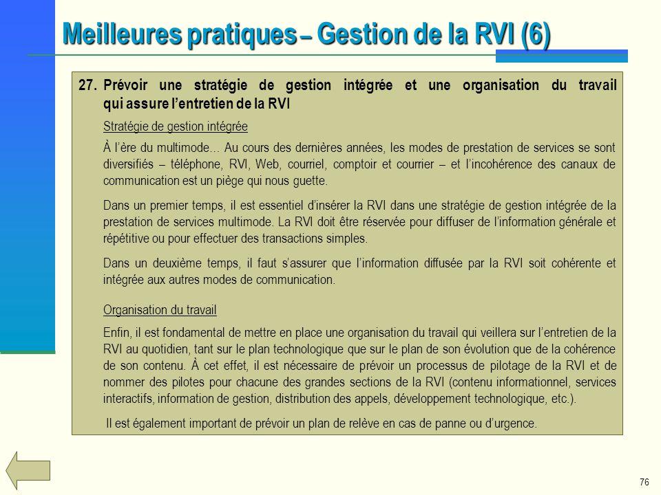 76 27.Prévoir une stratégie de gestion intégrée et une organisation du travail qui assure lentretien de la RVI Stratégie de gestion intégrée À lère du