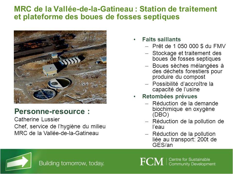 MRC de la Vallée-de-la-Gatineau : Station de traitement et plateforme des boues de fosses septiques Faits saillants –Prêt de 1 050 000 $ du FMV –Stock