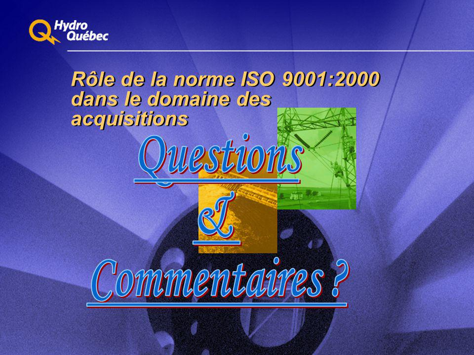 Rôle de la norme ISO 9001:2000 dans le domaine des acquisitions