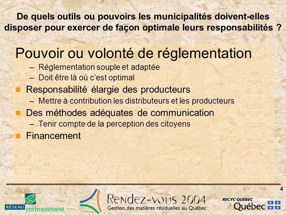 5 Quels sont les moyens à prendre pour responsabiliser les industries, les commerces et les institutions (ICI) à atteindre les objectifs de la Politique .