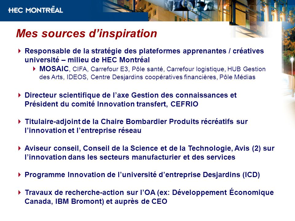 Many major companies have concluded that succeeding in the 21st century requires teaming up with other companiesor individual researchersto create so-called innovation networks Linnovation est rarement le fruit dune pensée brillante et individuelle, mais plutôt de nouvelles formes dinteraction entre les personnes, les idées et les objets Center for Open Innovation, University of Berkeley http://openinnovation.haas.berkeley.edu/H ome_COI.html Hargadon, Andrew.