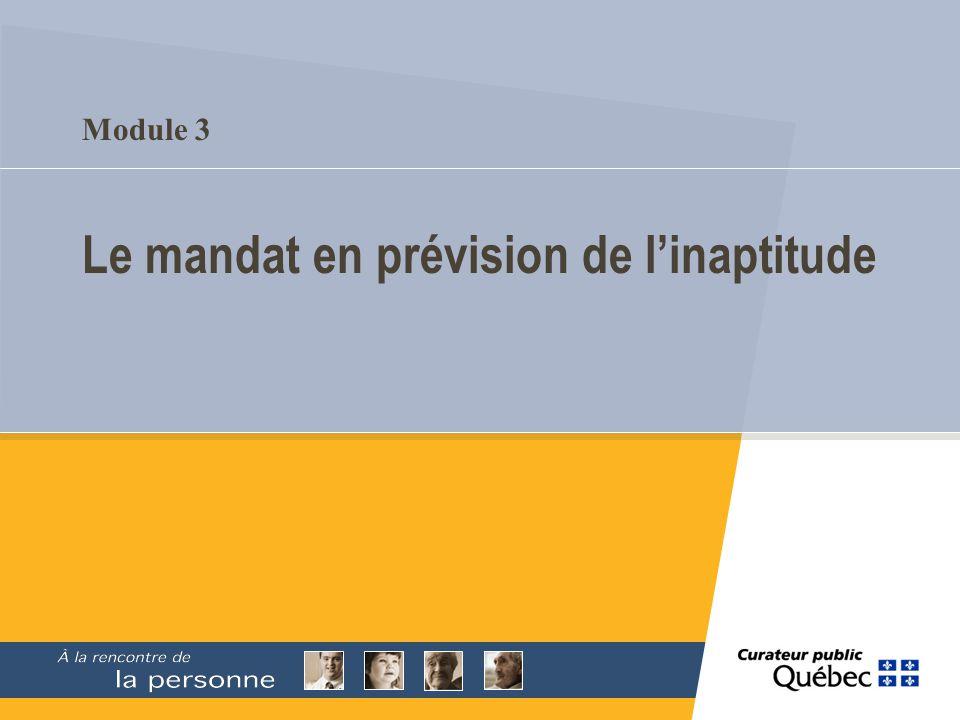 Module 3 Le mandat en prévision de linaptitude