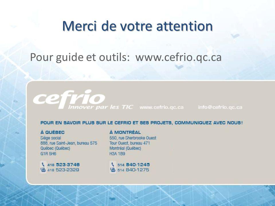 Merci de votre attention Pour guide et outils: www.cefrio.qc.ca