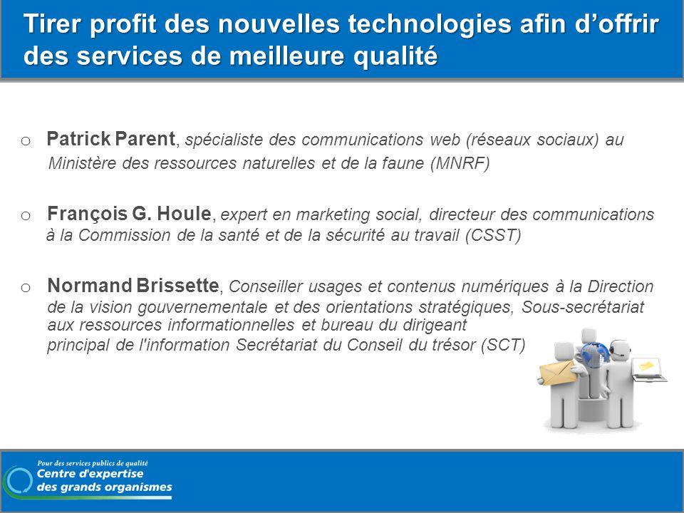 o Patrick Parent, spécialiste des communications web (réseaux sociaux) au Ministère des ressources naturelles et de la faune (MNRF) o François G. Houl