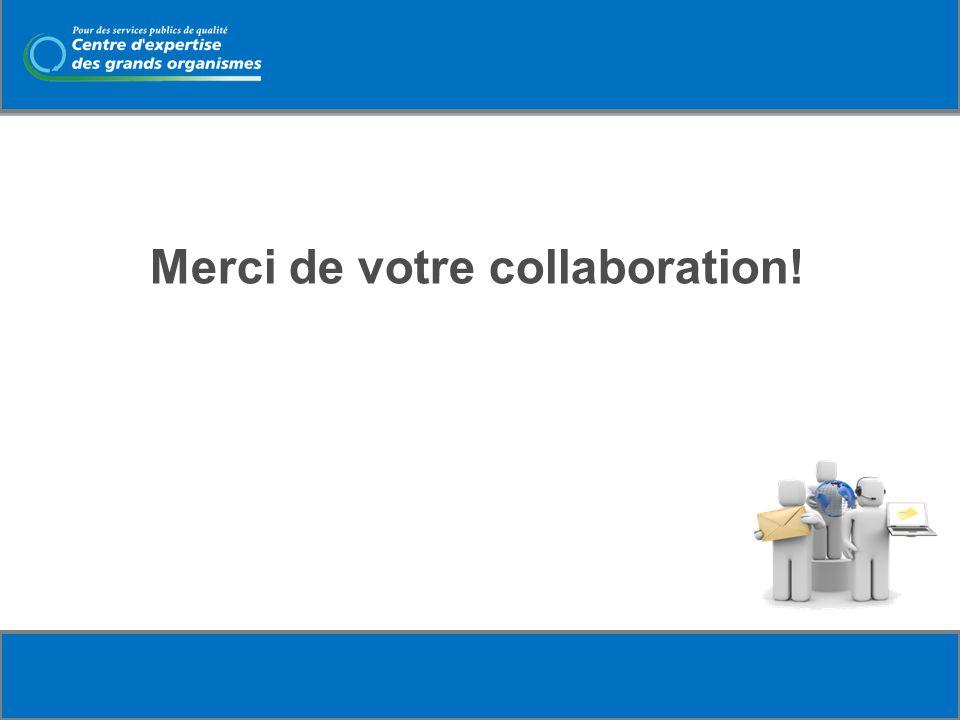 Merci de votre collaboration!