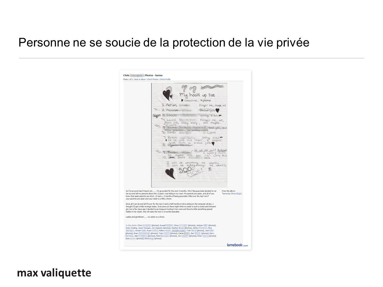 max valiquette Personne ne se soucie de la protection de la vie privée