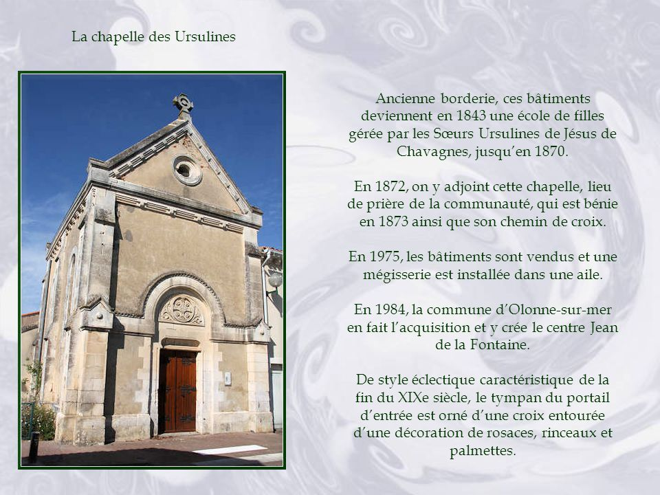 Sur ce lieu, il y eut au Moyen Age, un hébergement, cest-à-dire une exploitation agricole importante, dépendant de labbaye Saint-Jean dOrbestier.