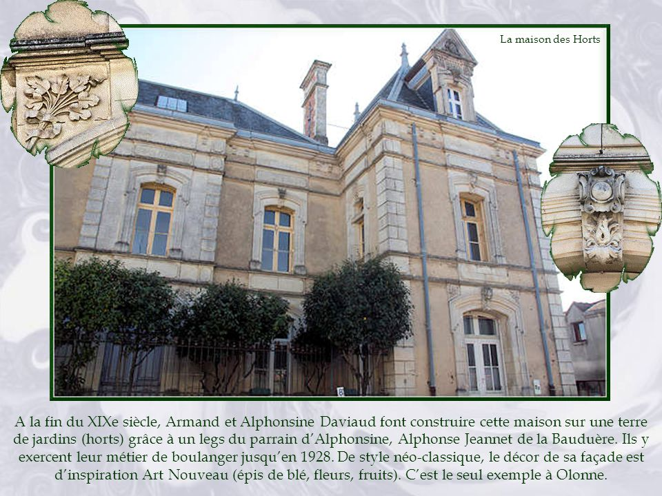 A la fin du XIXe siècle, Armand et Alphonsine Daviaud font construire cette maison sur une terre de jardins (horts) grâce à un legs du parrain dAlphonsine, Alphonse Jeannet de la Bauduère.