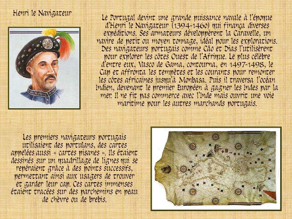 Tout au long du Moyen Âge, les rois du Portugal luttèrent contre les Maures, musulmans venus dAfrique du Nord. Au XVe siècle, ils avaient reconquis le