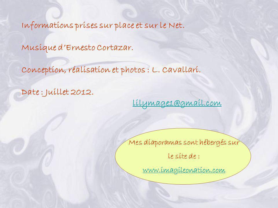 Informations prises sur place et sur le Net.Musique dErnesto Cortazar.