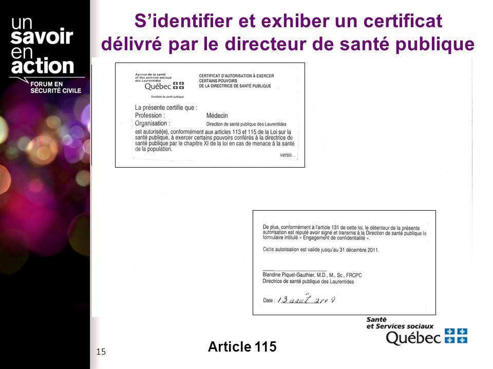 Sidentifier et exhiber un certificat délivré par le directeur de santé publique Article 115 15