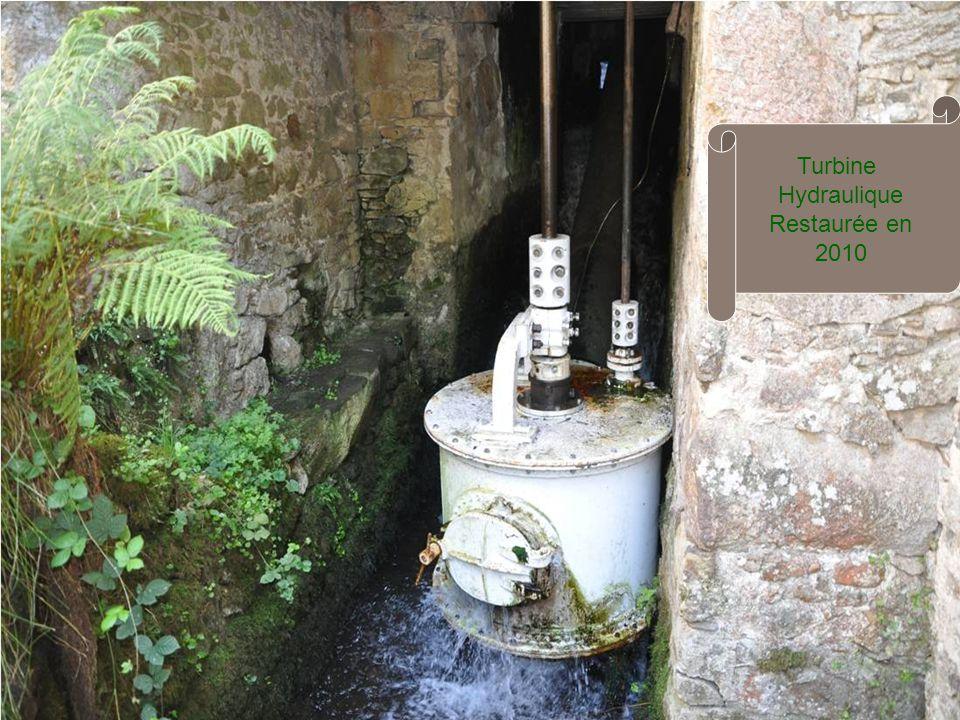 Turbine Hydraulique Restaurée en 2010