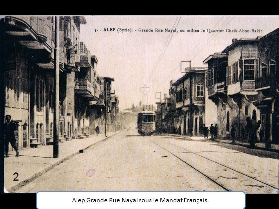 Alep Grande Rue Nayal sous le Mandat Français.