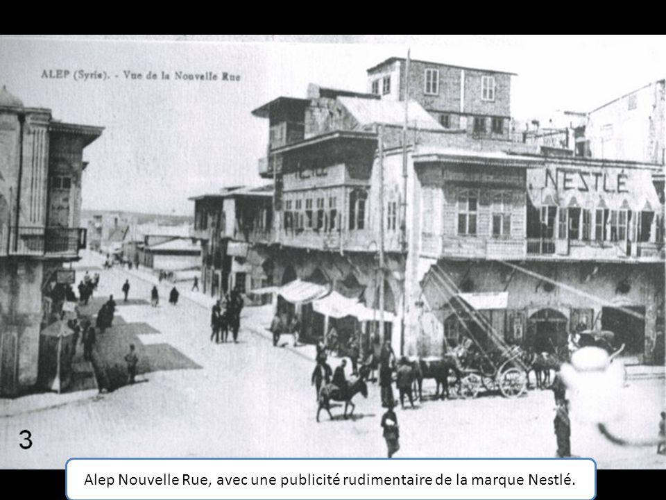 Alep Nouvelle Rue, avec une publicité rudimentaire de la marque Nestlé.