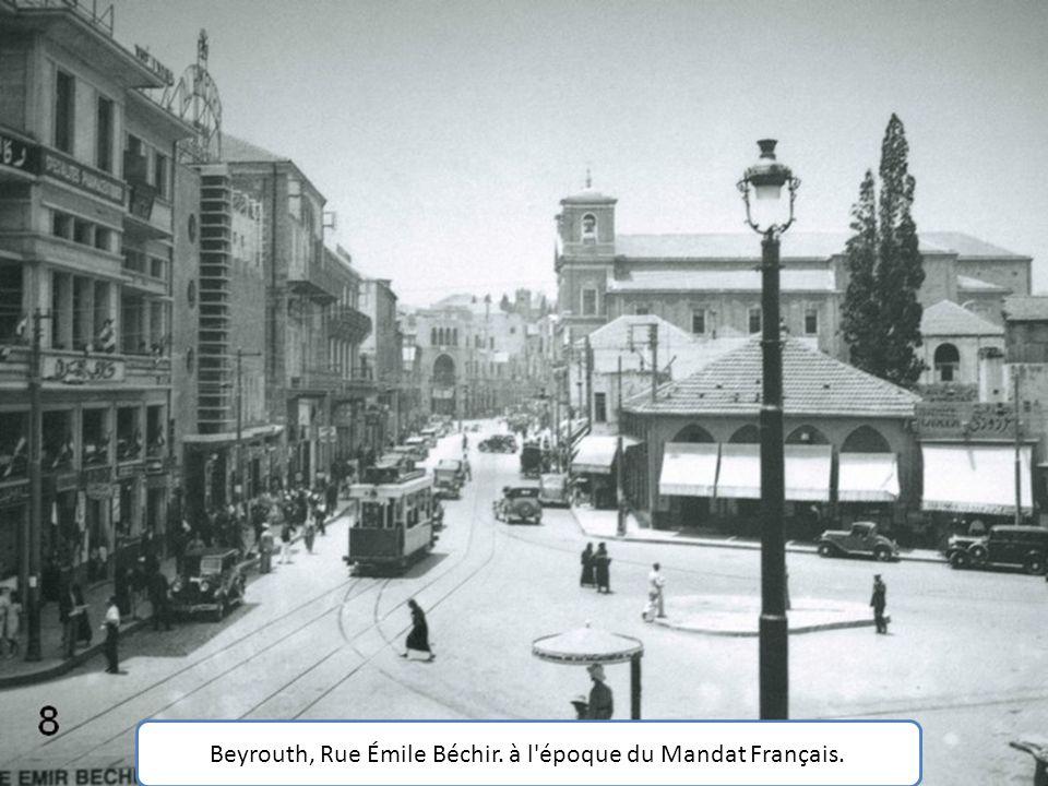Beyrouth, Rue Émile Béchir. à l époque du Mandat Français.