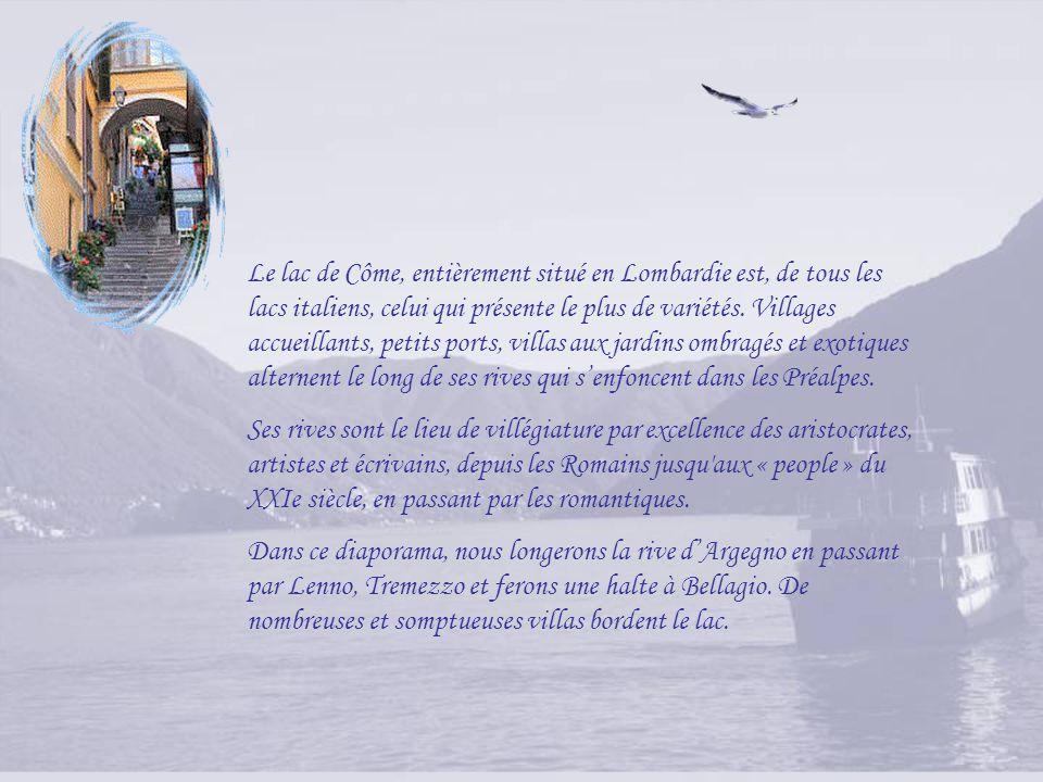Le lac de Côme, entièrement situé en Lombardie est, de tous les lacs italiens, celui qui présente le plus de variétés.
