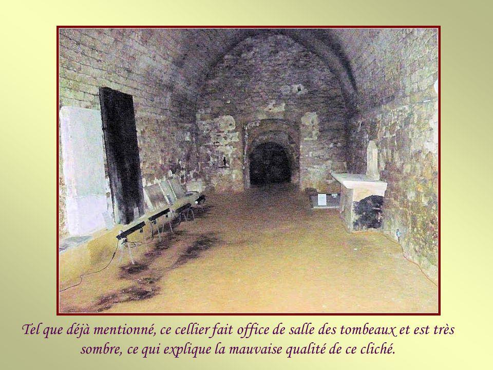 Le cellier sud-ouest.