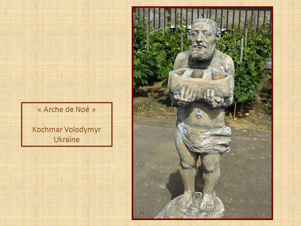 « Arche de Noé » Kochmar Volodymyr Ukraine