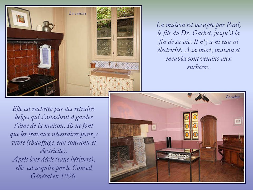 Le jardin et la maison du Dr.Gachet ont été, maintes fois, peints par Cézanne et Van Gogh. Cézanne
