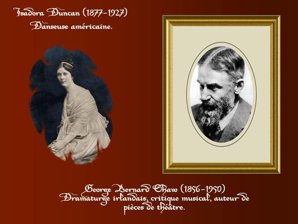 Isadora Duncan admirait sans réserve Bernard Shaw et lui murmura un jour: «Quel miracle ce serait d'avoir un enfant ensemble. Imaginez qu'il ait ma be