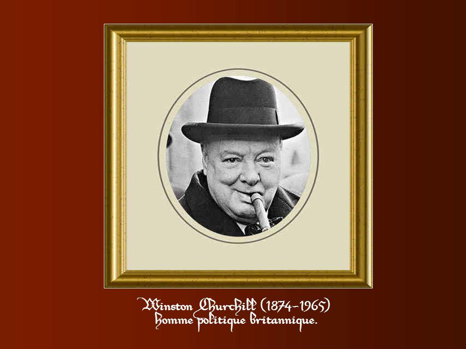 > Une suffragette interrompit un jour Churchill au milieu d'un discours pour lui lancer: «Si j'étais votre épouse, je mettrais du poison dans votre th