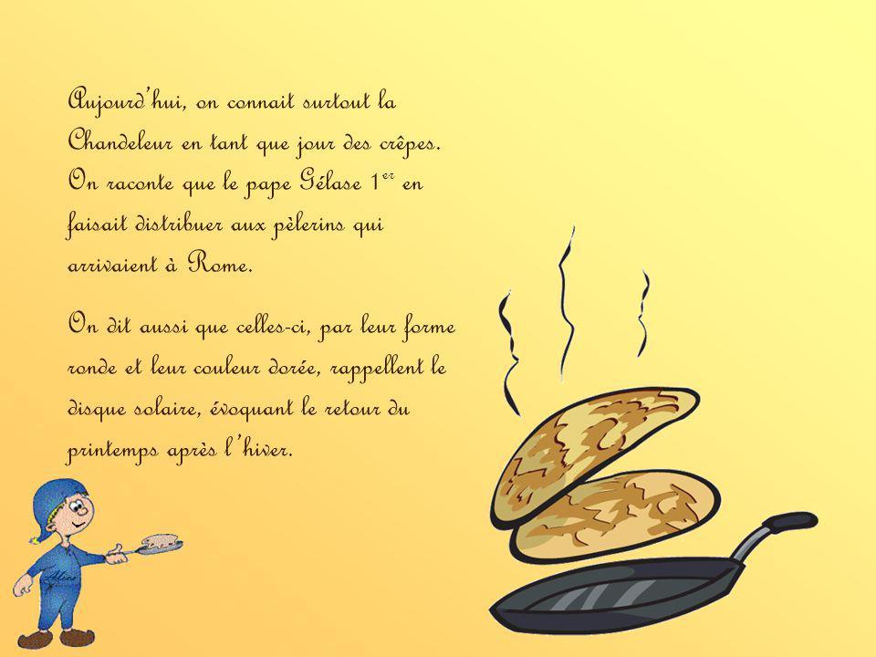 Aujourdhui, on connait surtout la Chandeleur en tant que jour des crêpes.