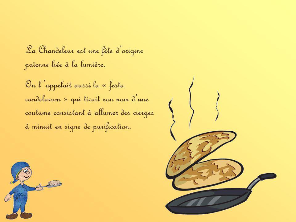 La Chandeleur est une fête dorigine païenne liée à la lumière.