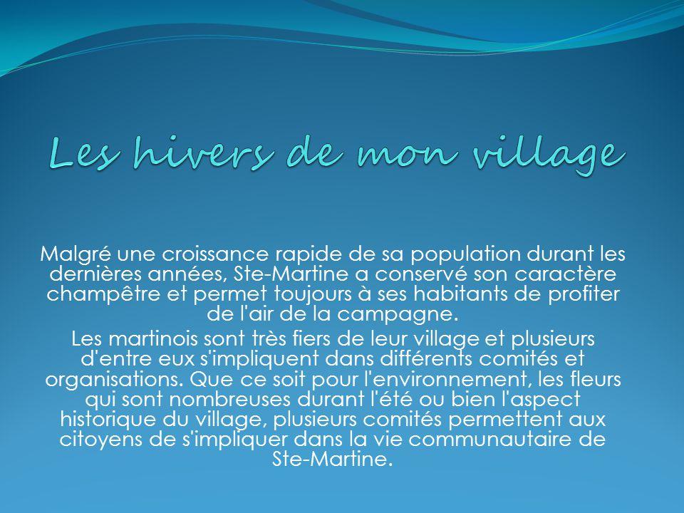 Malgré une croissance rapide de sa population durant les dernières années, Ste-Martine a conservé son caractère champêtre et permet toujours à ses habitants de profiter de l air de la campagne.