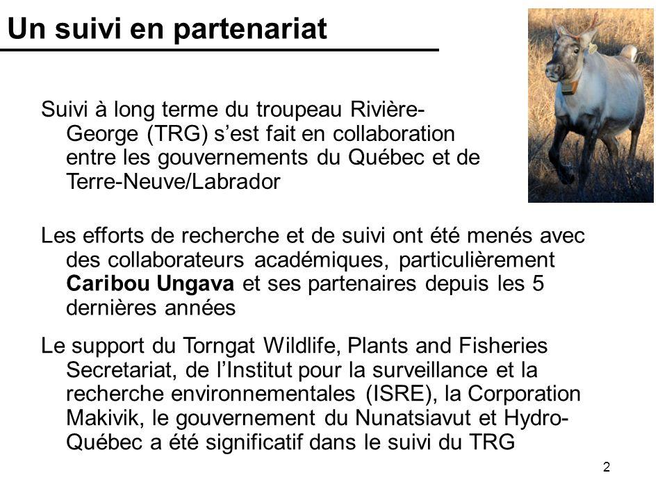 2 Un suivi en partenariat Suivi à long terme du troupeau Rivière- George (TRG) sest fait en collaboration entre les gouvernements du Québec et de Terr