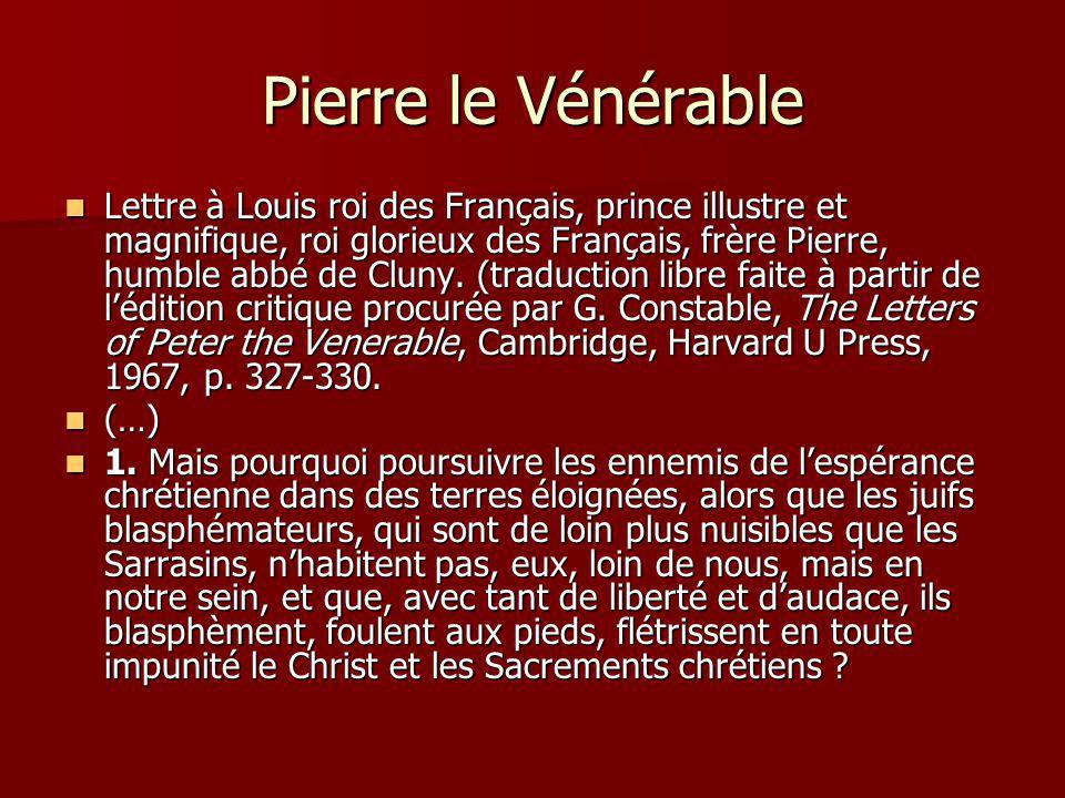 Pierre le Vénérable Lettre à Louis roi des Français, prince illustre et magnifique, roi glorieux des Français, frère Pierre, humble abbé de Cluny. (tr