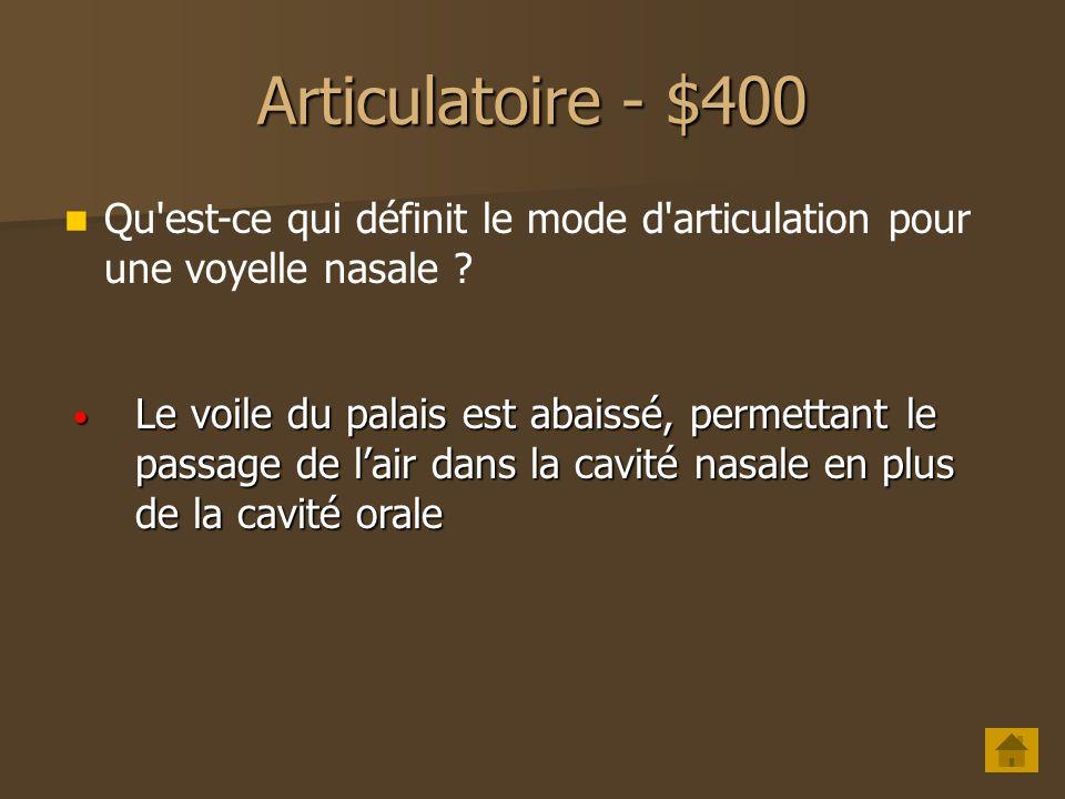 Articulatoire - $300 Ecrivez le son suivant en API : semi-voyelle labio-vélaire [w] [w]