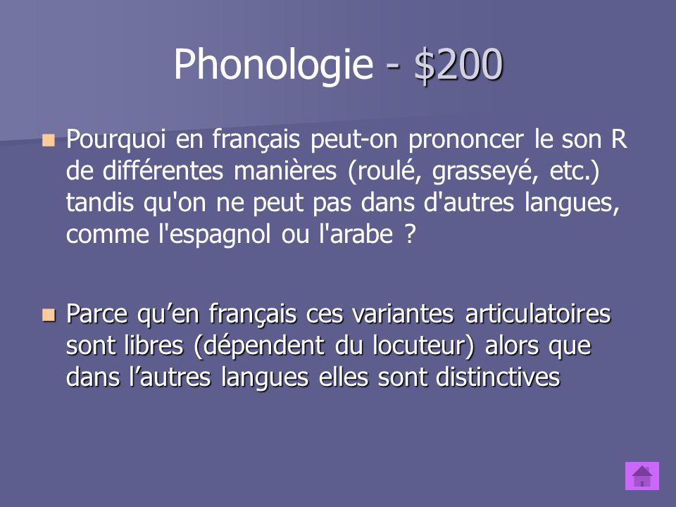 - $100 Phonologie - $100 Deux sons apparaissent dans des contextes complémentaires et ce, avec changement de sens. Ces variantes sont-elles allophoniq