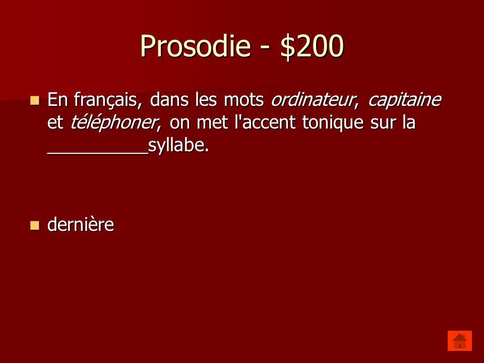 Prosodie - $100 Donnez la structure syllabique du mot examen [e.gza.m ɛ ͂ ] noyau: [e] (attaque et coda vides) attaque [gz], rime: [gza], noyau [a], c