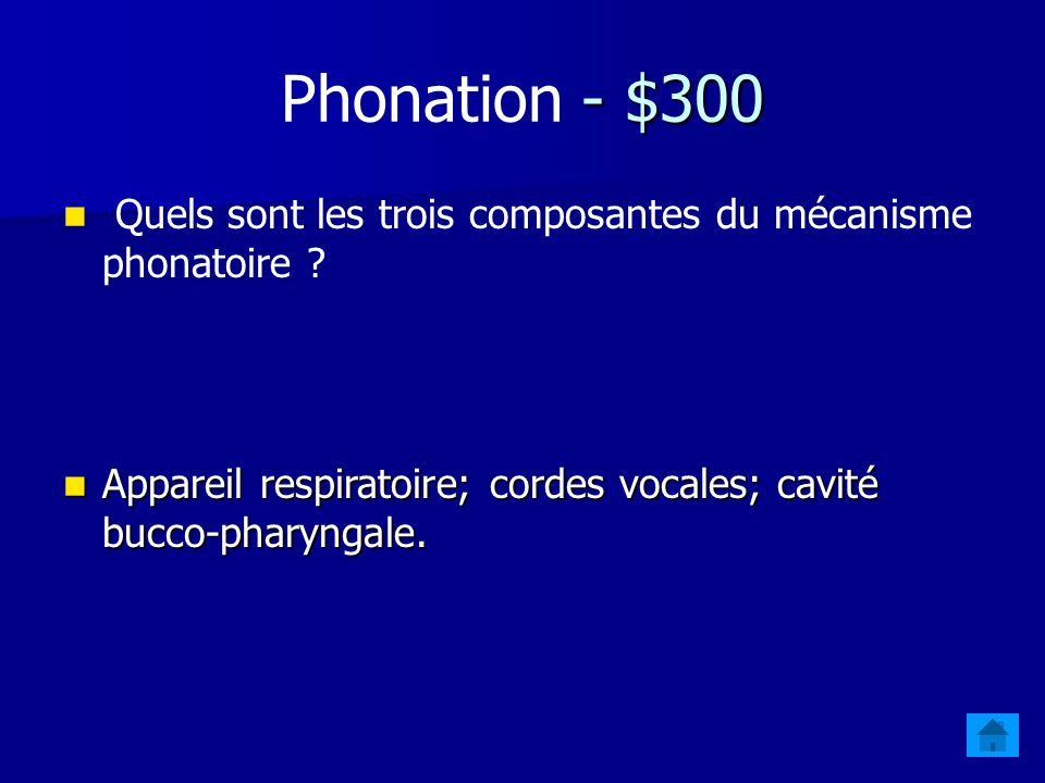 - $200 Phonation - $200 Quest-ce qui différencie [pa] de [ba] en ce qui a trait à leur délai détablissement du voisement (VOT)? /p/ est une consonne o