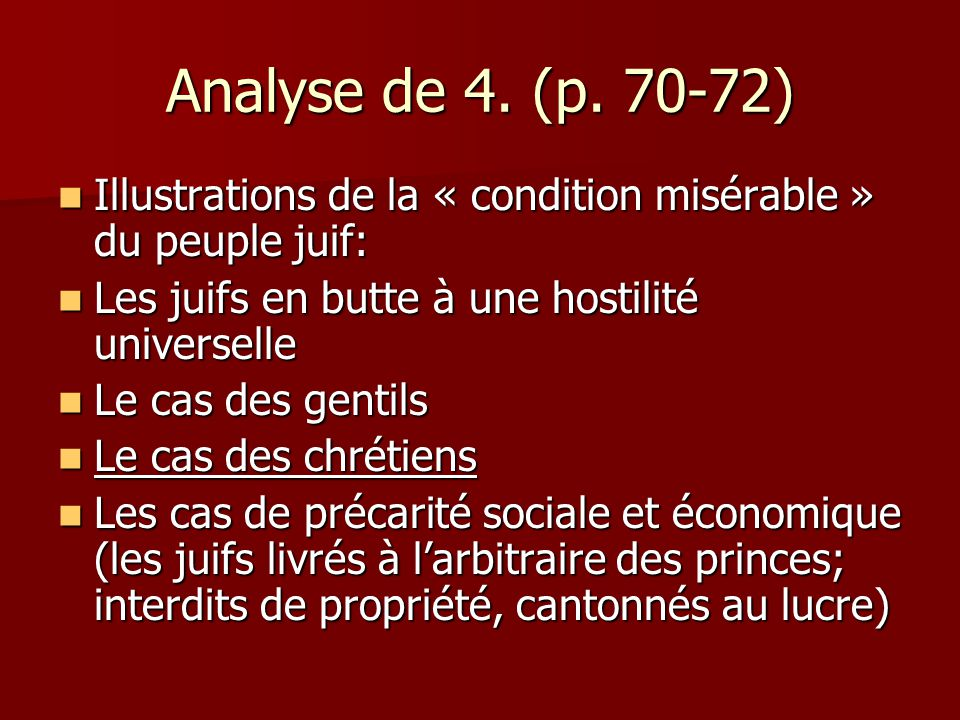 Analyse de 4. (p. 70-72) Illustrations de la « condition misérable » du peuple juif: Illustrations de la « condition misérable » du peuple juif: Les j