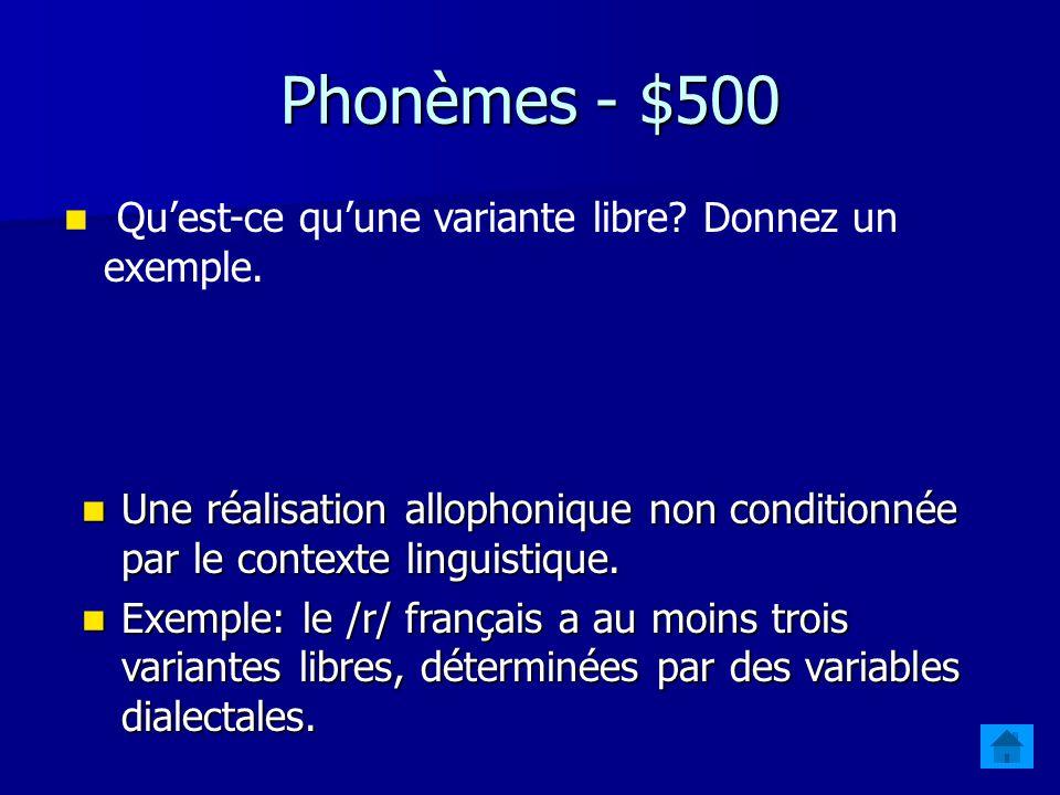 Phonèmes - $400 Quest-ce quun contexte phonologique.