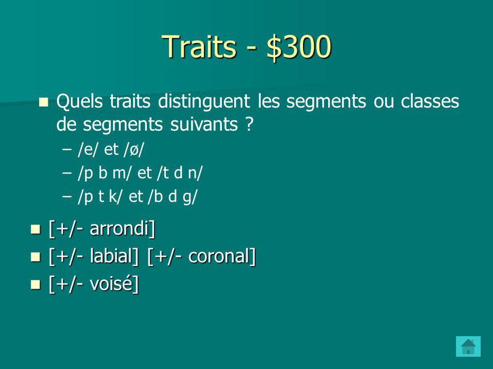 Traits - $200 Quest-ce quune classe naturelle.