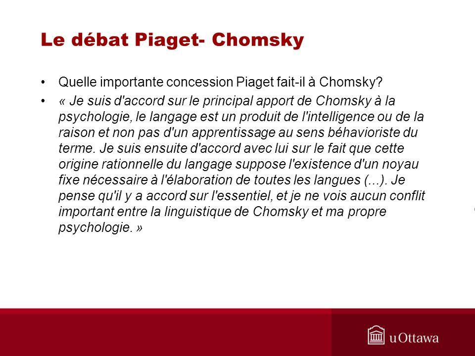 Le débat Piaget- Chomsky Quelle importante concession Piaget fait-il à Chomsky.
