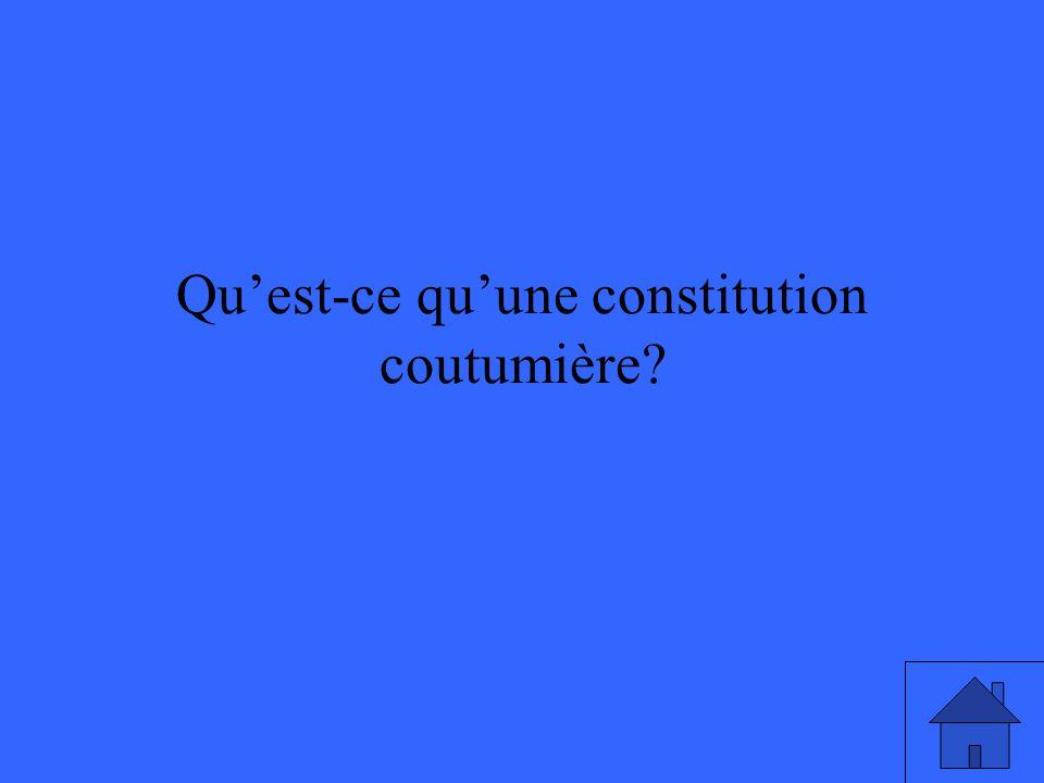 Quest-ce quune constitution coutumière?