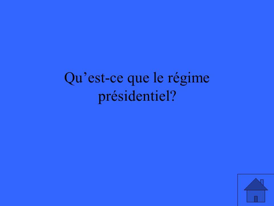 Quest-ce que le régime présidentiel?