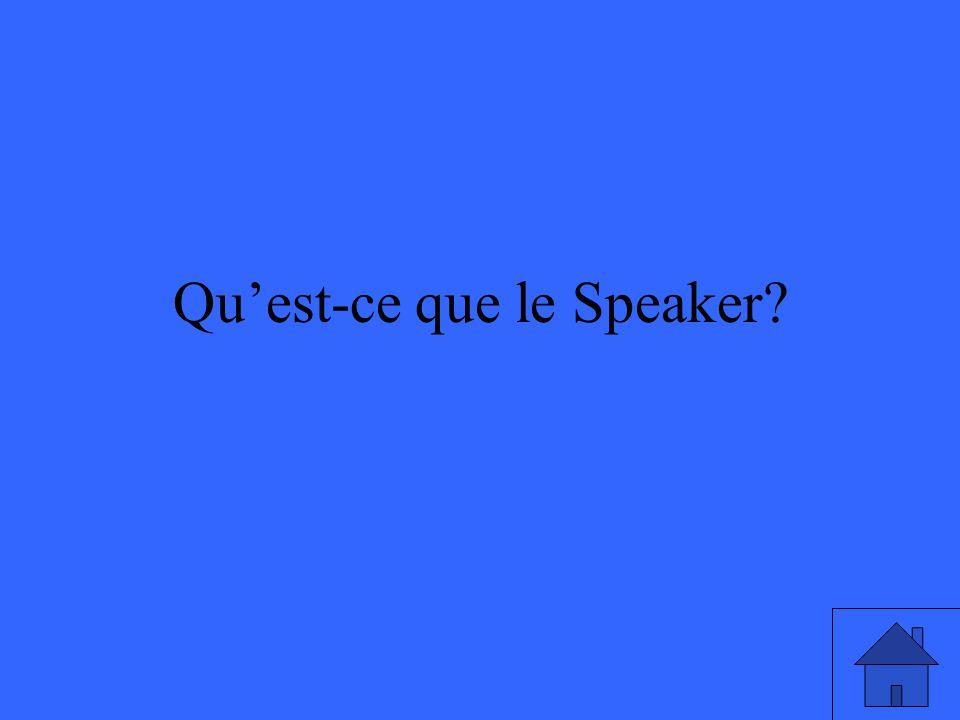 Quest-ce que le Speaker?